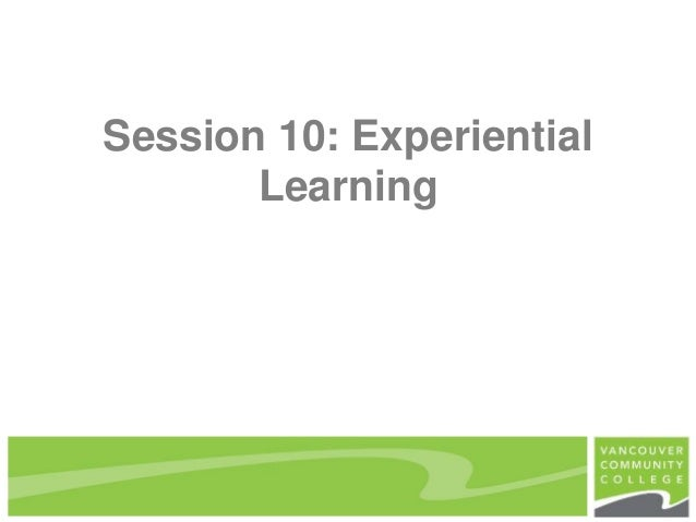 Session 10: Experiential Learning