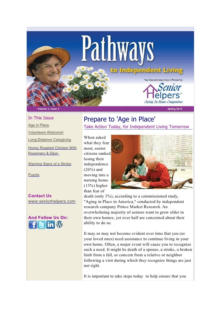 In This Issue                Prepare to 'Age in Place' Age in Place                 Take Action Today, for Independent Liv...