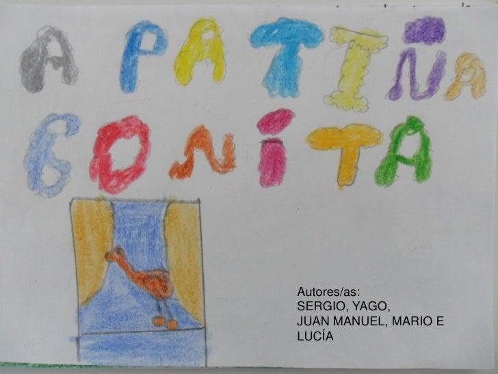 Autores/as:SERGIO, YAGO,JUAN MANUEL, MARIO ELUCÍA