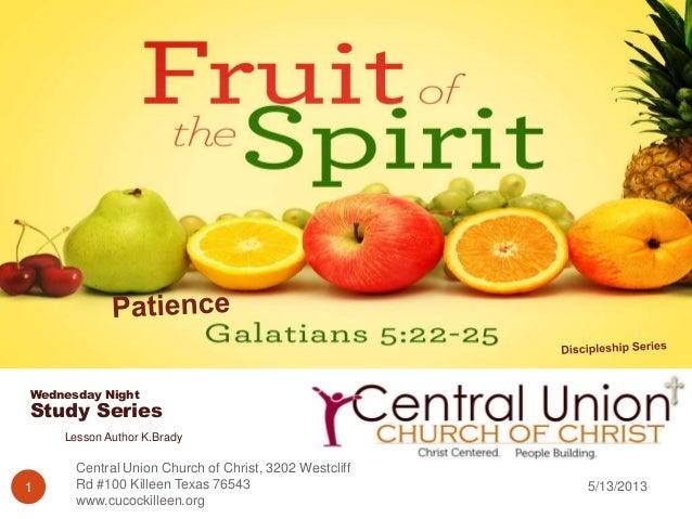 5/13/2013Central Union Church of Christ, 3202 WestcliffRd #100 Killeen Texas 76543www.cucockilleen.org1Wednesday NightStud...