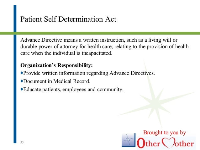 patient self determination act Patient self determination act written description of the law of the state of mississippi.