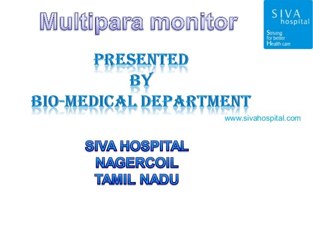 patient monitor ppt  siva hospital nagarcoil