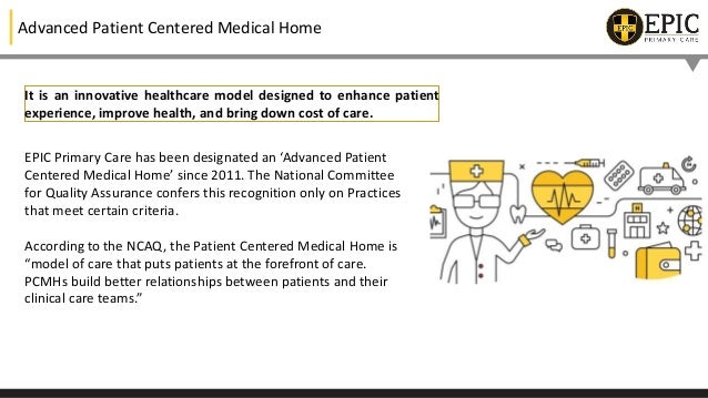 EPIC Primary Care- A Patient Centered Medical Home  Slide 2