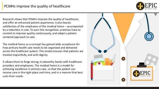 EPIC Primary Care- A Patient Centered Medical Home  Slide 3