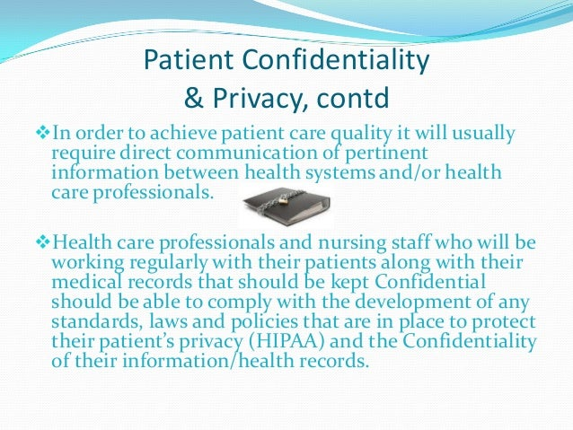 patient confidentiality Claire mcgowan is a nurse practitioner who was in the hospital medicine service at emerson hospital in concord, massachusetts, when this article was written she is currently a risk manager at brigham and women's hospital in boston, massachusetts critical care providers are often privy to.