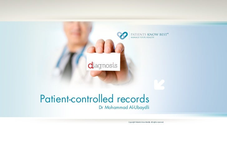 Patient-controlled records              Dr Mohammad Al-Ubaydli