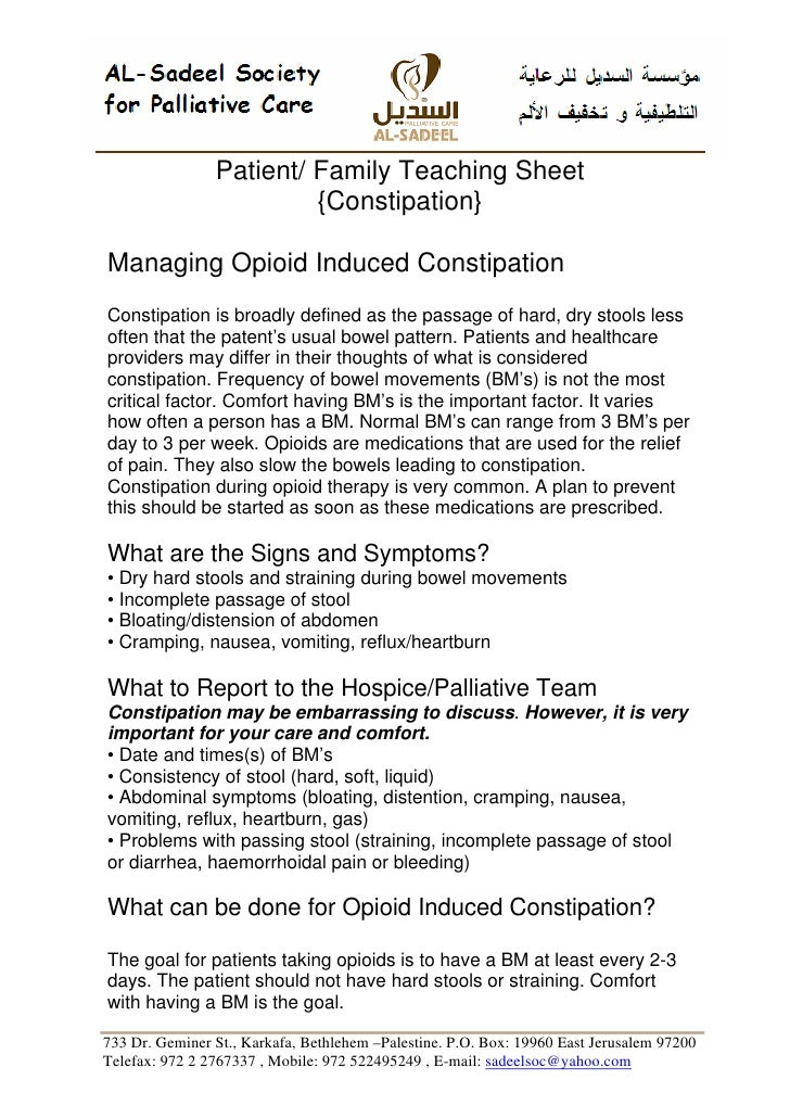 Patient/ Family Teaching Sheet                          {Constipation}  Managing Opioid Induced Constipation Constipation ...