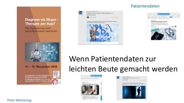 Patientendaten Peter Welchering Wenn Patientendaten zur leichten Beute gemacht werden