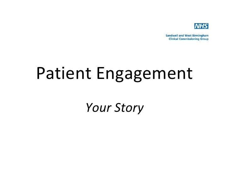 Patient Engagement     Your Story