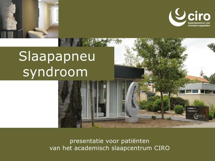 presentatie voor patiënten van het academisch slaapcentrum CIRO Slaapapneu syndroom