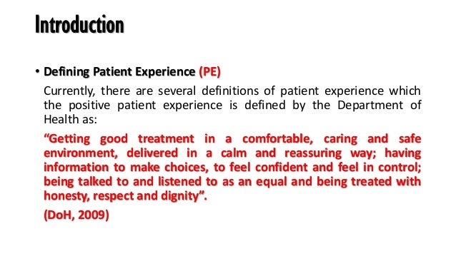 Patient experience Knowledge, Strategies and Operation Slide 2