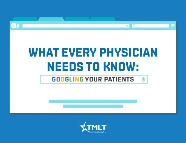 WHAT EVERY PHYSICIAN NEEDS TO KNOW: GOOGLING YOUR PATIENTS