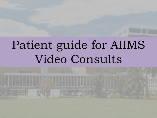 Patient guide for AIIMS Video Consults
