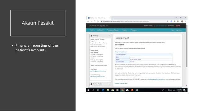 Akaun Pesakit • Financial reporting of the patient's account.