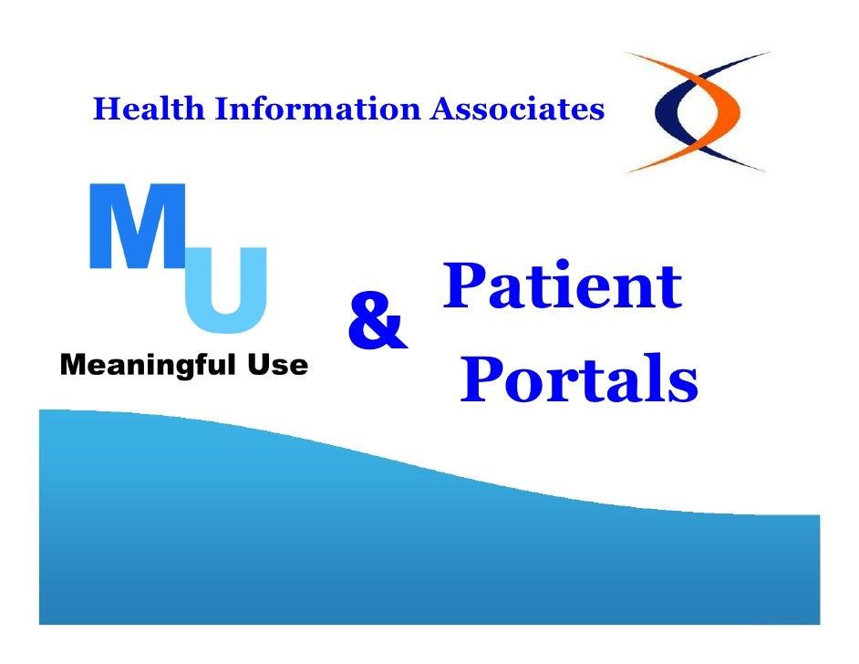 Health Information Associates                   Patient              &                   Portals