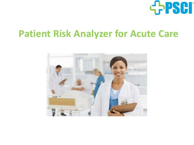 Patient Risk Analyzer for Acute Care