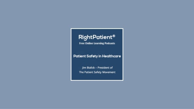 Free Podcast : Patient Safety in Healthcare Slide 2