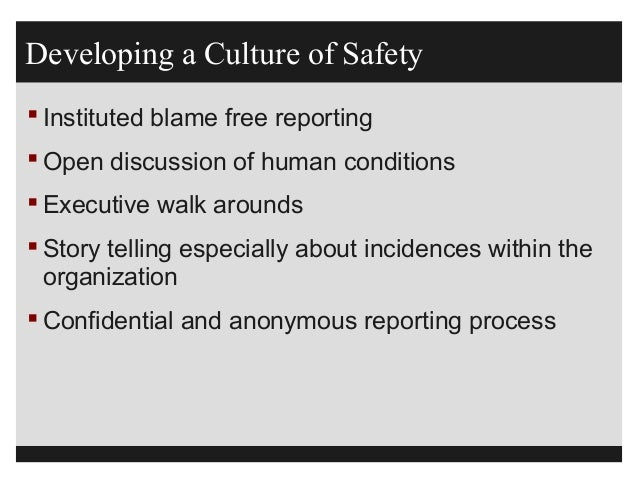 Patient Safety, Culture of Safety and Just Culture by