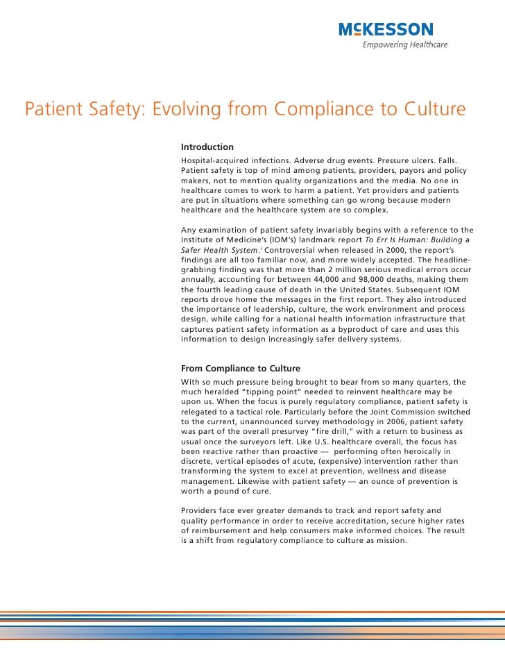 Patient Safety: Evolving from Compliance to Culture                   Introduction                   Hospital-acquired inf...