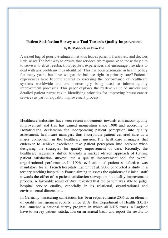 Patient Satisfaction Survey As A Tool Towards Quality Improvement By