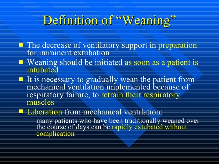nursing essays weaning patient ventilation Measures to achieve safe mechanical ventilation 3  assessment of weaning readiness with brief weaning trials 11  of master of science in nursing in medical .