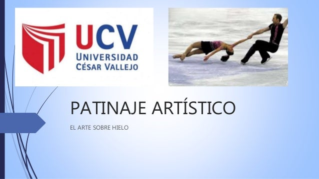 PATINAJE ARTÍSTICO EL ARTE SOBRE HIELO