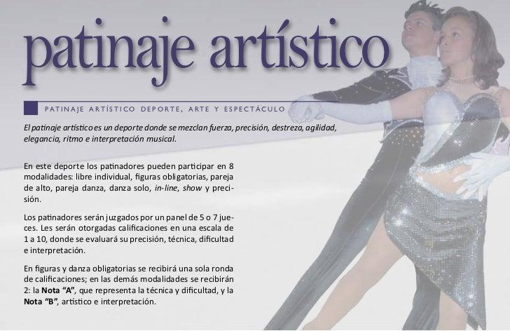 patinaje artístico      p at i n a j e a r t í s t i c o d e p o r t e , a r t e y e s p e c tá c u l oEl patinaje artísti...