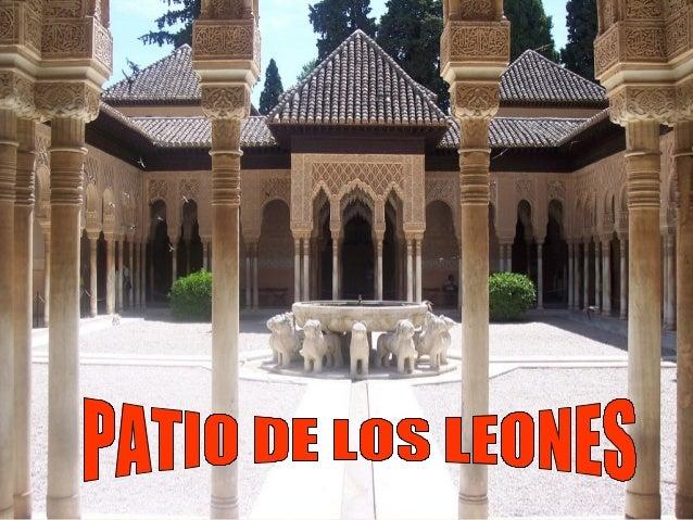 •   OBRA: Patio de los leones•   AUTOR: Desconocido•   ESTILO: Hispanomusulman•   PERIODO: Nazarí•   CRONOLOGÍA: 1377•   C...