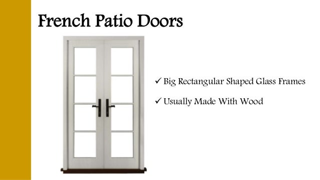 Different Types Of Patio Doors; 2.