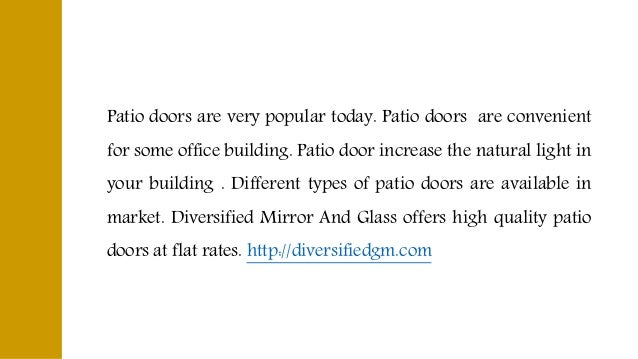Patio Doors Are Very Popular Today.