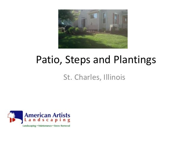 Patio, Steps and Plantings St. Charles, Illinois