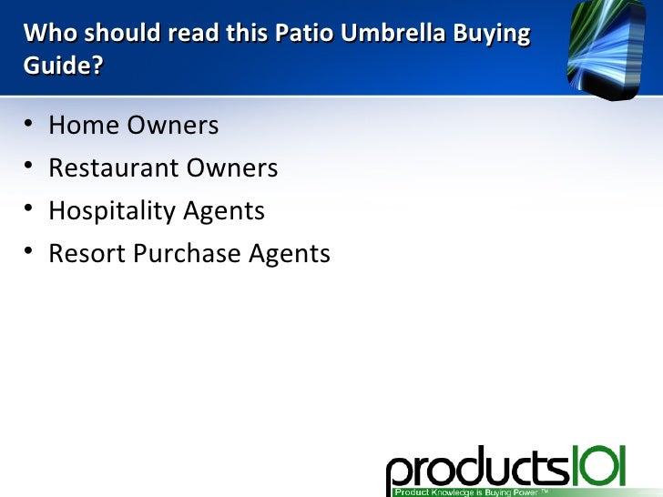 Patio Umbrellas Buying Guide; 2.