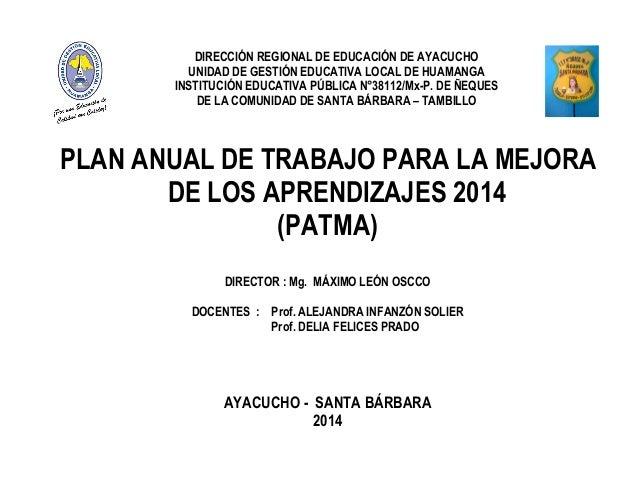 DIRECCIÓN REGIONAL DE EDUCACIÓN DE AYACUCHO UNIDAD DE GESTIÓN EDUCATIVA LOCAL DE HUAMANGA INSTITUCIÓN EDUCATIVA PÚBLICA N°...