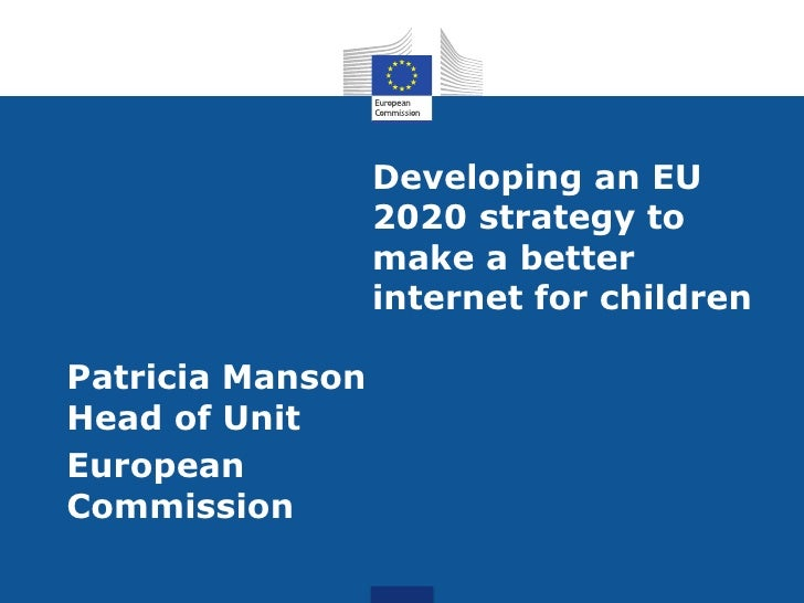 Developing an EU                  2020 strategy to                  make a better                  internet for childrenPa...