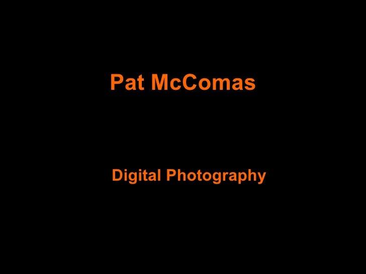Pat McComas Digital Photography