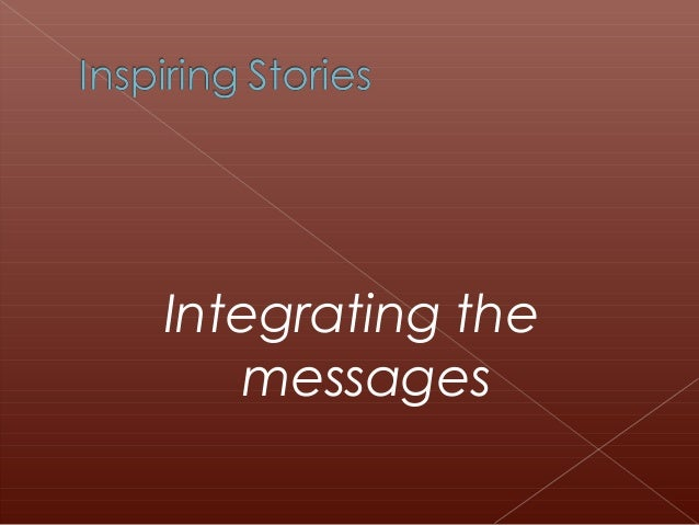 Integrating themessages