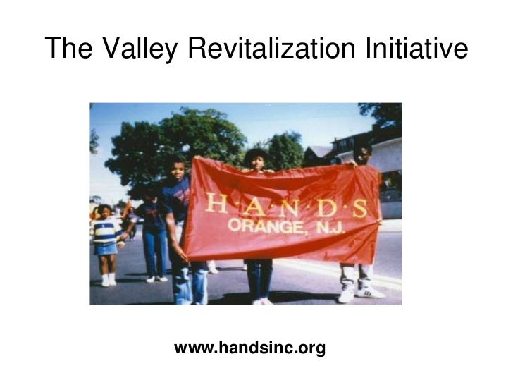 The Valley Revitalization Initiative           www.handsinc.org
