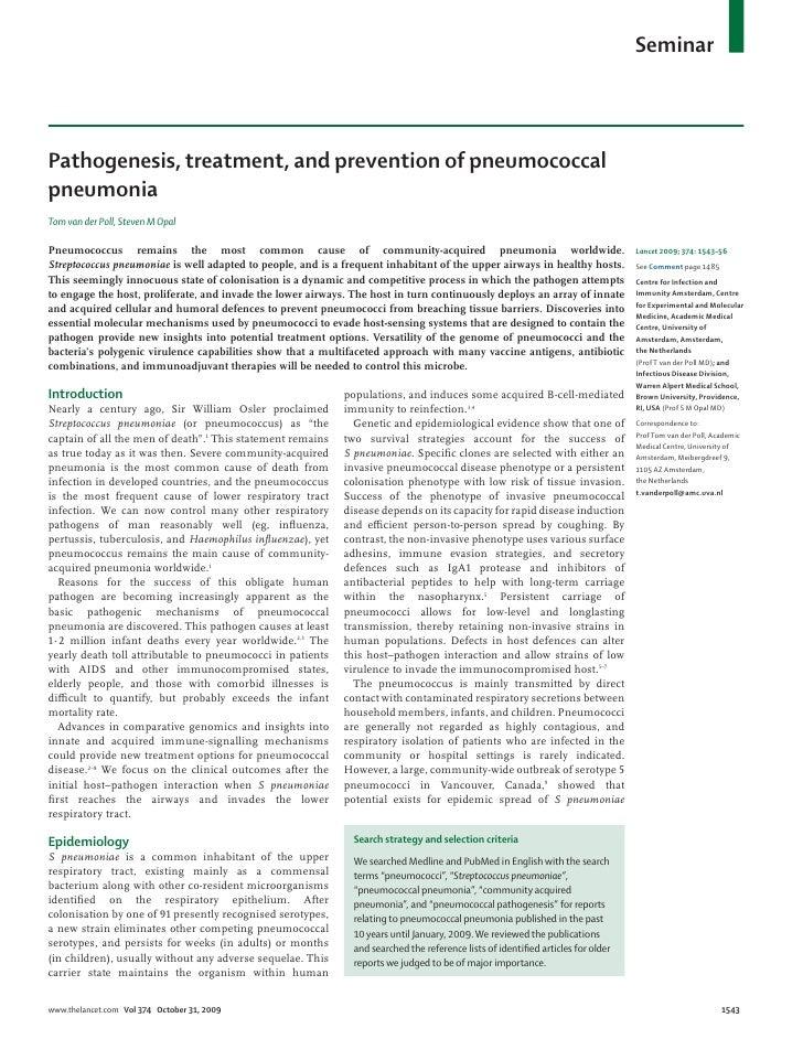 Seminar    Pathogenesis, treatment, and prevention of pneumococcal pneumonia Tom van der Poll, Steven M Opal  Pneumococcus...