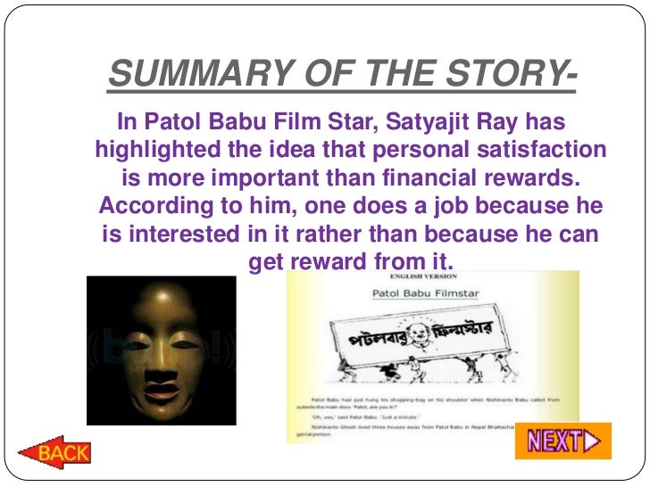 patol babu Patol babu, film star the main character patol babu realized that personal  satisfaction could not be measured and weighed by money, and so he acted in  the.