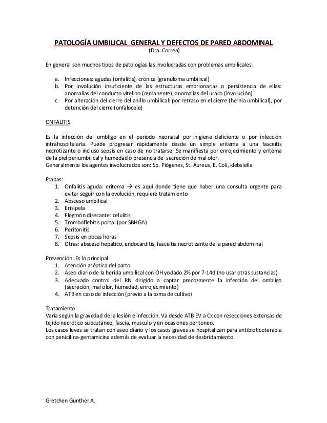 PATOLOGÍA UMBILICAL GENERAL Y DEFECTOS DE PARED ABDOMINAL                                            (Dra. Correa)En gener...
