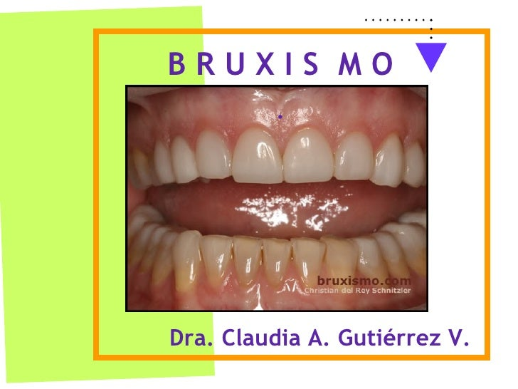 Dra. Claudia A. Gutiérrez V. B R U X I S  M O .