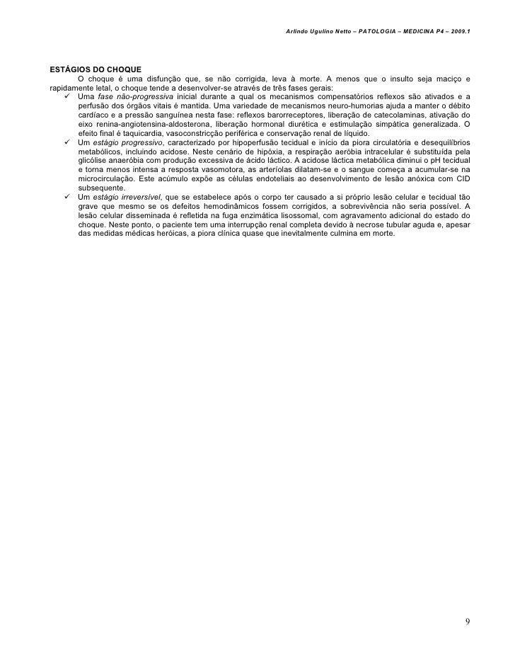Arlindo Ugulino Netto – PATOLOGIA – MEDICINA P4 – 2009.1ESTÁGIOS DO CHOQUE       O choque é uma disfunção que, se não corr...