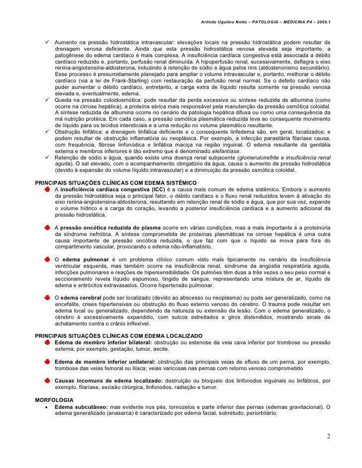 Arlindo Ugulino Netto – PATOLOGIA – MEDICINA P4 – 2009.1       Aumento na pressão hidrostática intravascular: elevações lo...
