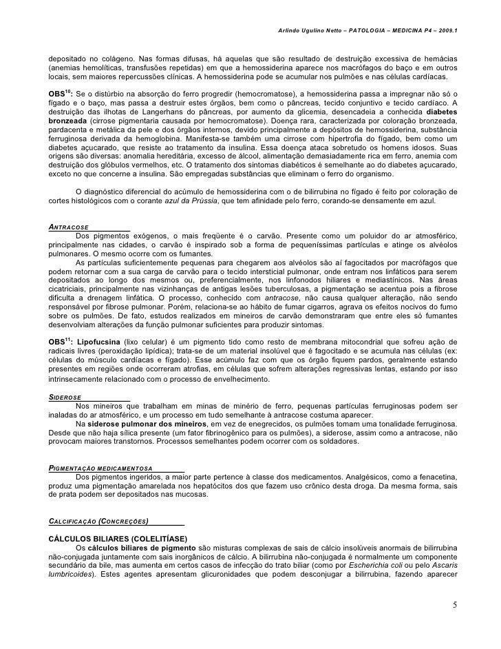 Arlindo Ugulino Netto – PATOLOGIA – MEDICINA P4 – 2009.1depositado no colágeno. Nas formas difusas, há aquelas que são res...