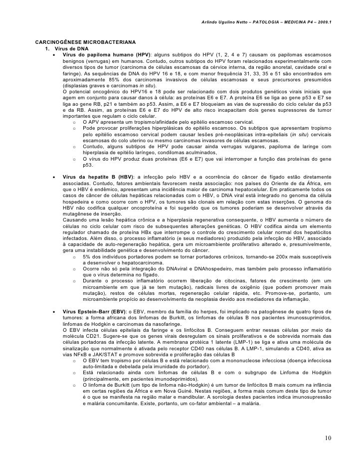 Arlindo Ugulino Netto – PATOLOGIA – MEDICINA P4 – 2009.1CARCINOGÊNESE MICROBACTERIANA   1. Vírus de DNA      • Vírus do pa...
