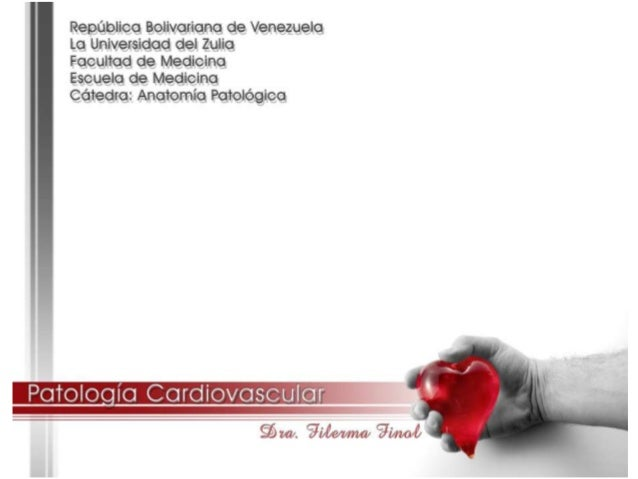Patologia cardiovascular dra. filerma finol