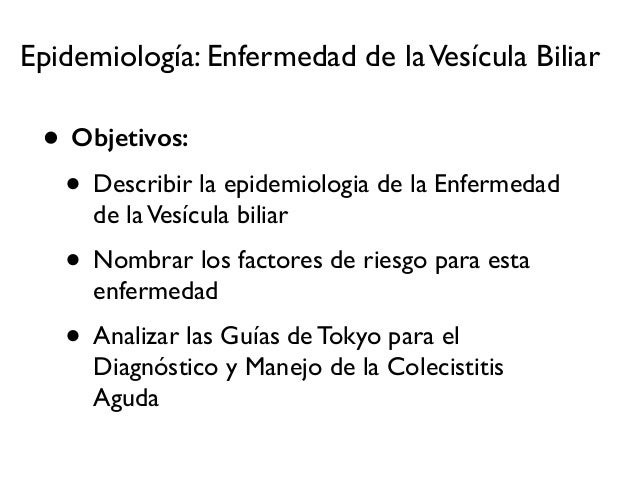 Patologia de la vesícula biliar y las guías de tokyio slideshare Slide 2