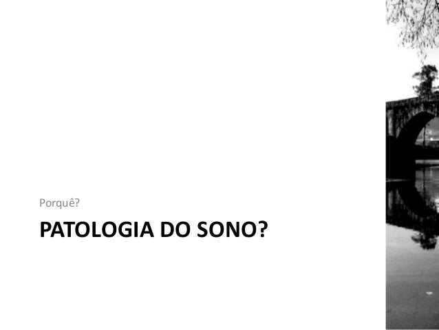 Patologia do sono Slide 2