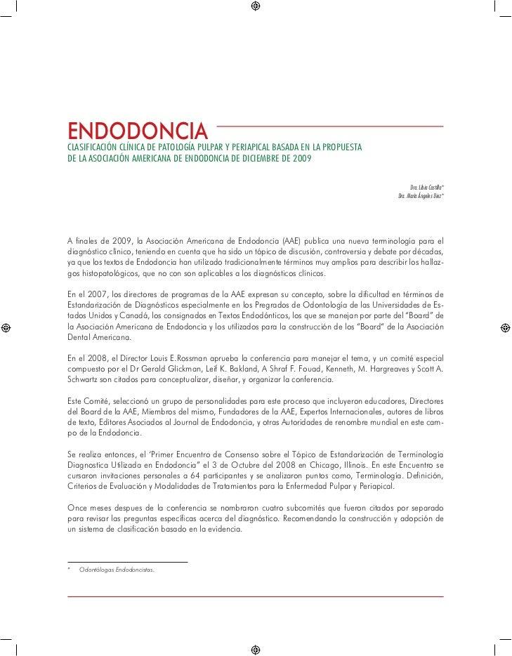 ENDODONCIACLASIFICACIón clínica DE PATOLOGía pulpar y periapical basada en la propuestade la Asociación americana de endod...