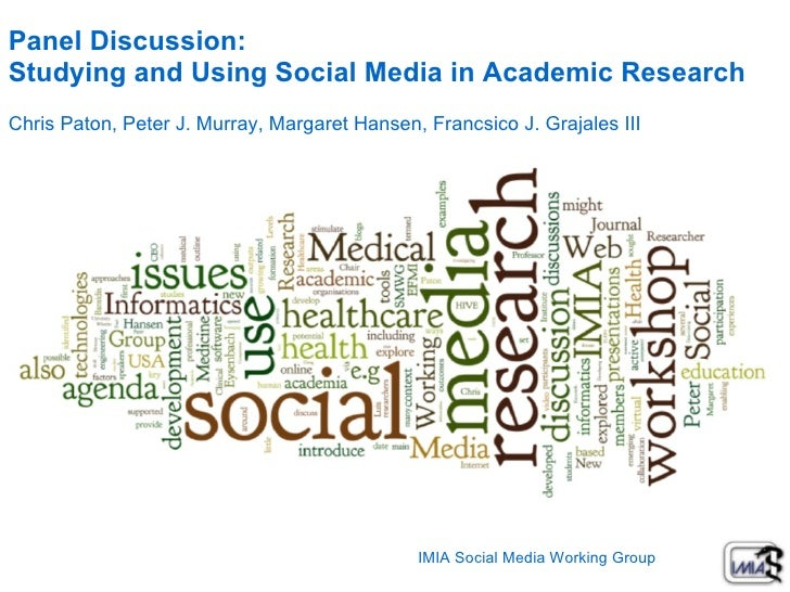 Peter J. Murray   Panel Discussion:  Studying and Using Social Media in Academic Research Chris Paton, Peter J. Murray, Ma...